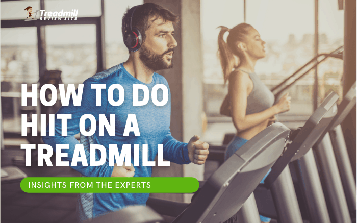 How to Do a HIIT Routine on a Treadmill